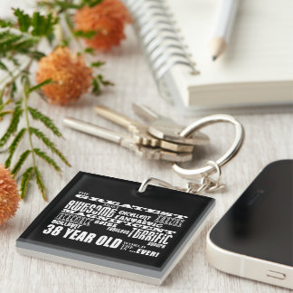 38th Birthday Party Greatest Thirty Eight Year Old Single-Sided Square Acrylic Keychain