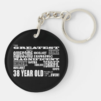 38th Birthday Party Greatest Thirty Eight Year Old Double-Sided Round Acrylic Keychain