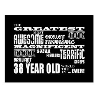 38th Birthday Party Greatest Thirty Eight Year Old Postcard