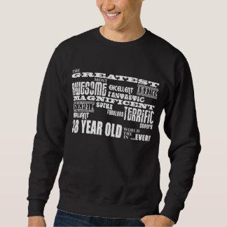 38th Birthday Party Greatest Thirty Eight Year Old Sweatshirt