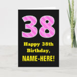 "[ Thumbnail: 38th Birthday: Pink Stripes and Hearts ""38"" + Name Card ]"