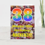 "[ Thumbnail: 38th Birthday; Rustic Autumn Leaves; Rainbow ""38"" Card ]"