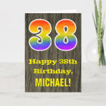 "[ Thumbnail: 38th Birthday: Rustic Faux Wood Look, Rainbow ""38"" Card ]"
