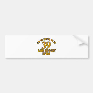 38th year old gifts bumper sticker