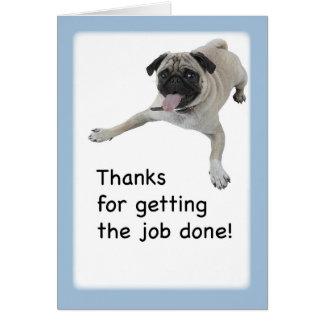 3983 Humor Pug, Thanks, Job Done Card