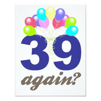 39 Again? Birthday Gifts / Souvenirs Card