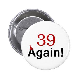 39 Again Button