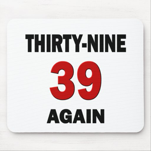 39 Again Mouse Pad