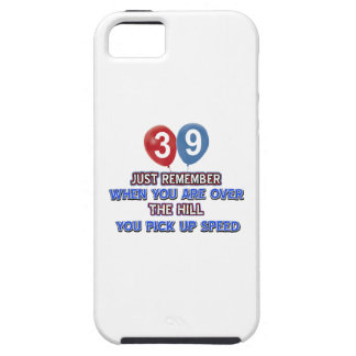 39 and over the hill birthday designs iPhone 5 cover