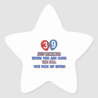 39 and over the hill birthday designs star sticker