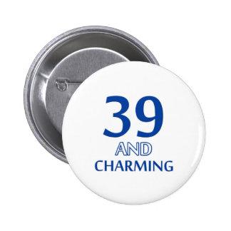 39 birthday design pin