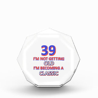 39 birthday designs acrylic award