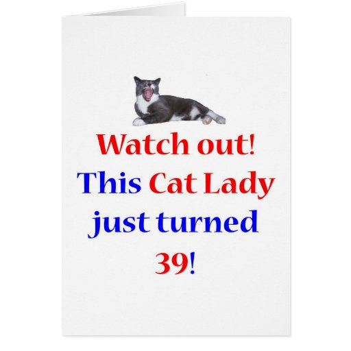 39 Cat Lady Greeting Card