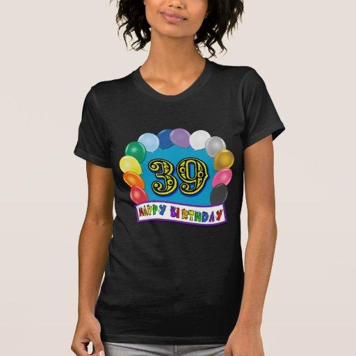 39.o arco feliz del globo del cumpleaños playeras