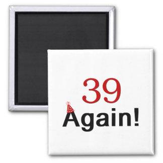 39 otra vez imán cuadrado