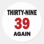 39 otra vez pegatina redonda