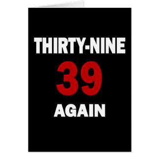 39 otra vez tarjeta de felicitación