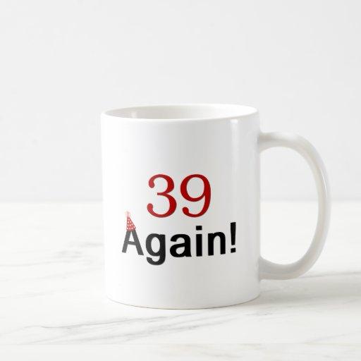 39 otra vez taza