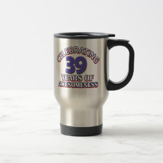 39 year old birthday designs and gifts travel mug