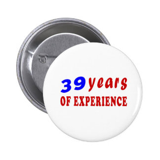 39 years of experience pin