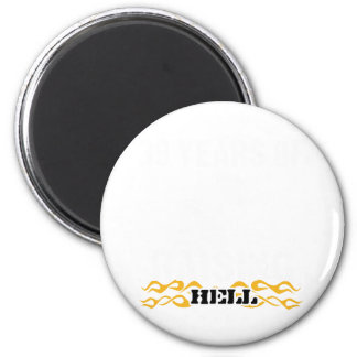 39 years of raising hell 2 inch round magnet