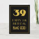 "[ Thumbnail: 39th Birthday ~ Art Deco Inspired Look ""39"" & Name Card ]"