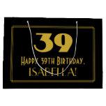 "[ Thumbnail: 39th Birthday — Art Deco Inspired Look ""39"" & Name Gift Bag ]"