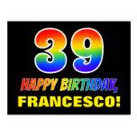 [ Thumbnail: 39th Birthday: Bold, Fun, Simple, Rainbow 39 Postcard ]