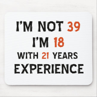 39th birthday designs mouse pad