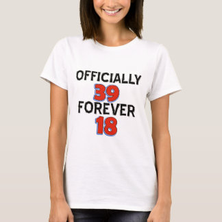 39TH birthday designs T-Shirt