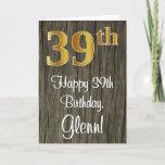 [ Thumbnail: 39th Birthday: Elegant Faux Gold Look #, Faux Wood Card ]