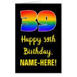 [ Thumbnail: 39th Birthday: Fun, Colorful, Happy, Rainbow # 39 Card ]