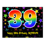 [ Thumbnail: 39th Birthday: Fun Stars Pattern, Rainbow 39, Name Postcard ]