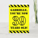 [ Thumbnail: 39th Birthday: Fun Stencil Style Text, Custom Name Card ]