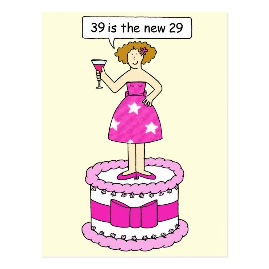 39th Birthday Humor For Her Lady On A Cake Postcard