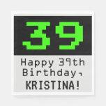 """[ Thumbnail: 39th Birthday - Nerdy / Geeky Style """"39"""" & Name Napkins ]"""