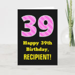 "[ Thumbnail: 39th Birthday: Pink Stripes and Hearts ""39"" + Name Card ]"