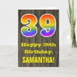 "[ Thumbnail: 39th Birthday: Rustic Faux Wood Look, Rainbow ""39"" Card ]"