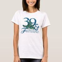 39th Birthday T-shirts