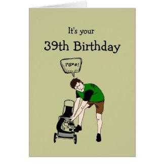 39th, Thirty-nine Birthday Funny Lawnmower Insult Card