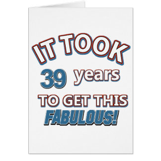 39th year birthday designs card