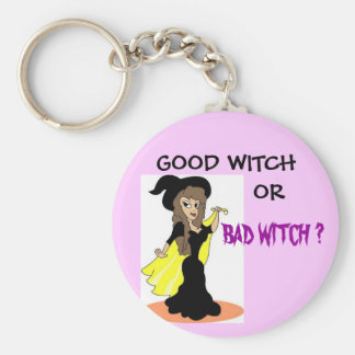 3-08-07_09-a,  GOOD WITCH , OR, BAD WITCH ? Keychain