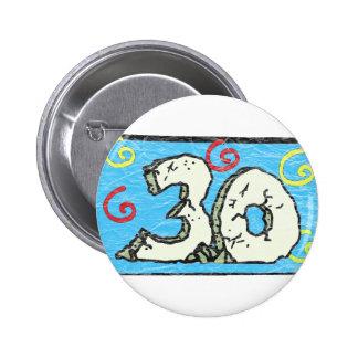 3 0 grande - trigésimos regalos de cumpleaños pin redondo de 2 pulgadas