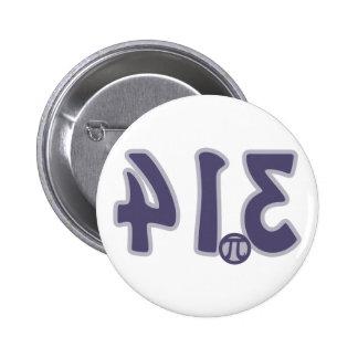 3.14 Backwards looks like pie Pi Day Pinback Button