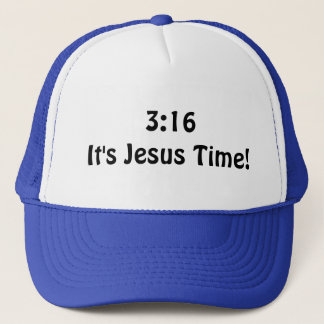3:16 Its Jesus Time Trucker Hat