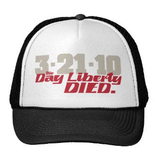 3-21-10 la libertad del día murió gorras