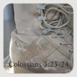 3:23 de Colossians de la bota del ejército - 24 Pegatina Cuadrada