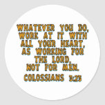 3:23 de Colossians Pegatina Redonda