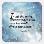 3:6 de los proverbios calcomanías cuadradass personalizadas