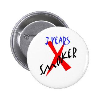 3 años de X-fumador del rojo Pin Redondo De 2 Pulgadas